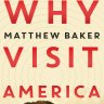Fiction reviews: Why Visit America and three other titles