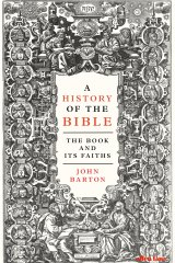 John Barton is a brilliant guide to the many temperaments of the Bible.