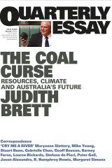 Quarterly Essay 78, <i>The Coal Curse</i> by Judith Brett