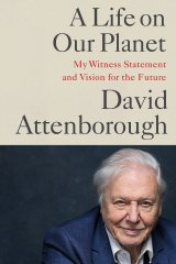 A Life on Our Planet by David Attenborough.