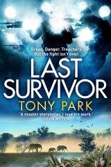 <i>Last Survivor</i> by Tony Park