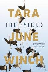 Tara June Winch's second novel The Yield.