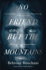 Behrouz Boochani's <i>No Friend But the Mountains</i>, which won the 2019 Victorian Prize for Literature.