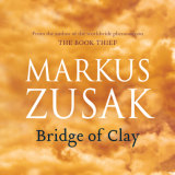 Part of the cover image for Bridge of Clay, already named as a 'best book of the year' by publications including The Wall Street Journal and Entertainment Weekly.