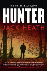 Hunter, by Jack Heath, is out on March 7.