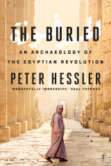 The Buried: An Archaeology of the Egyptian Revolution by Peter Hessler.