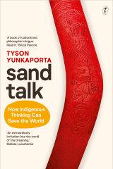 Sand Talk by Tyson Yunkaporta.