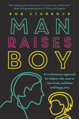 Man Raises Boy by Rob Sturrock.