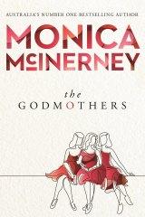 <i>The Godmothers</i> by Monica McInerney