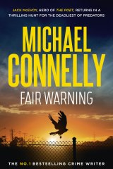 <i>Fair Warning</i> by Michael Connelly