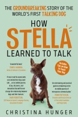 <i>How Stella Learned To Talk</i> byChristina Hunger