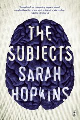 The Subjects is Sarah Hopkins' fourth novel.