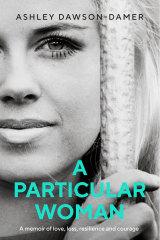 Ashley Dawson-Damer is releasing a memoir.