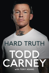 Todd Carney's book Hard Truth.