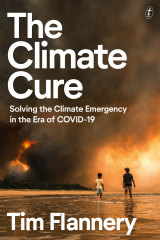 The Climate Cure by Tim Flannery.
