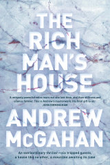 The Rich Man's House by Andrew McGahan.
