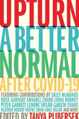 <i>Upturn: A Better Normal After COVID-19</i>, edited by Tanya Plibersek.