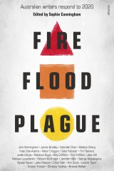 <i>Fire, Flood, Plague</i> edited by Sophie Cunnigham.