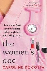 <i>The Women's Doc</i> by Caroline De Costa
