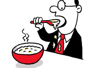 Don't eat porridge.