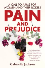Pain and Prejudice by Gabrielle Jackson.