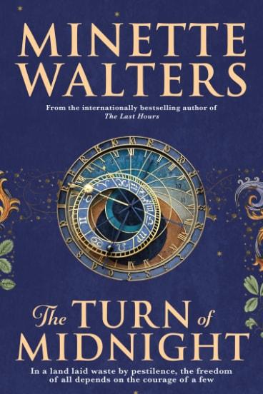 The Turn of Midnight, by Minette Walters. Allen & Unwin. $32.99.