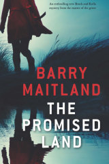 Barry Maitland's The Promised Land is the 13th in his series featuring David Brock and Kathy Kolla