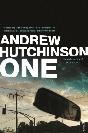 One, by Andrew Hutchinson, Vintage Australia, $32.99.
