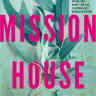 Fiction reviews: The Mission House by Carys Davies and three others