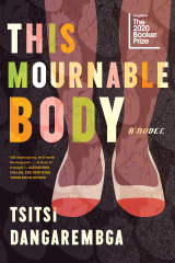 Tsitsi Dangarembga's This Mournable Body is one of six Booker Prize finalists. The winner will be announced November 17.