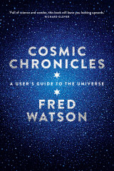 Fred Watson explores the weird and wonderful in <i>Cosmic Chronicles</i>.