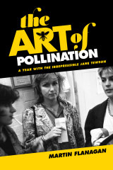 <i>The Art of Pollination</i> by Martin Flanagan (Hardie Grant Books).