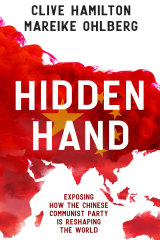 Hidden Hand by Clive Hamilton and Mareike Ohlberg.