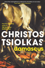 Damascus by Christos Tsiolkas.