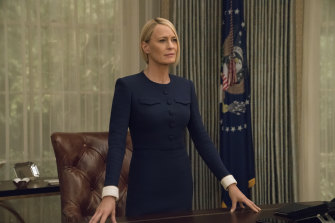 In the final season of House of Cards, Wright's Claire Underwood became President. Wright directed 10 episodes of the series across six seasons.