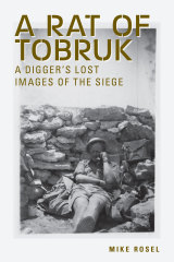 Mike Rosel's book <i>A Rat of Tobruk</i>, with his father on the cover.