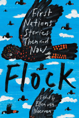 Flock: First Nations Stories Then and Now.