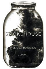 <i>Smokehouse</i> by Melissa Manning.