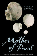 Mother of Pearl by Angela Savage.