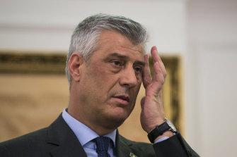 Kosovo's President Hashim Thaci has been indicted on war crimes.