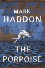 Mark Haddon's The Porpoise is a ripper of a read.