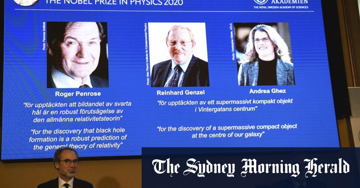 Three scientists share Nobel physics prize for cosmology findings – Sydney Morning Herald