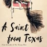 Fiction reviews: A Saint in Texas and three other titles