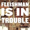 Read: Fleishman is in Trouble – and that's good news for us