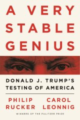 A Very Stable Genius by Philip Rucker and Carole Leonnig.