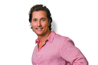 "Matthew McConaughey: ""If I had full knowledge right now that you get this life and that's it, I don't think I'd change any of my pursuits."""