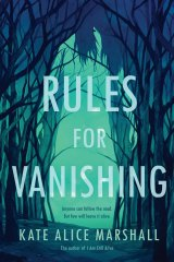 Rules for Vanishing by Kate Alice Marshall.