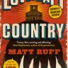 Fiction reviews: Lovecraft Country by Matt Ruff and three other titles