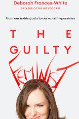 Deborah Frances-White's new book 'The Guilty Feminist'.