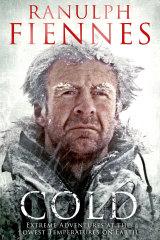 Sir Ranulph Fiennes' book.